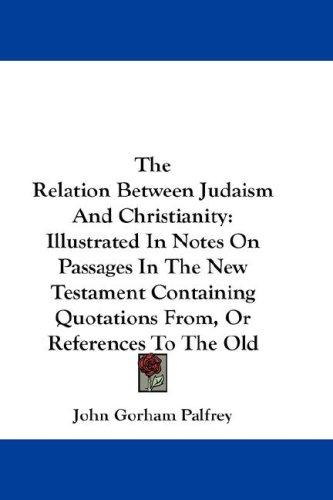 The Relation Between Judaism And Christianity