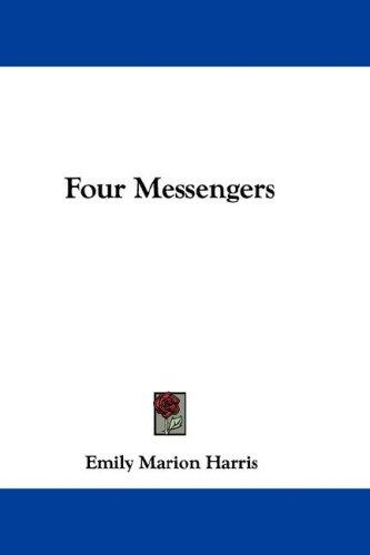 Four Messengers by Emily Marion Harris
