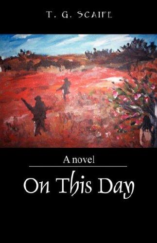 On This Day by T G Scaife
