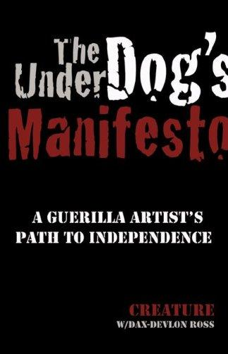 The Underdog's Manifesto by Creature