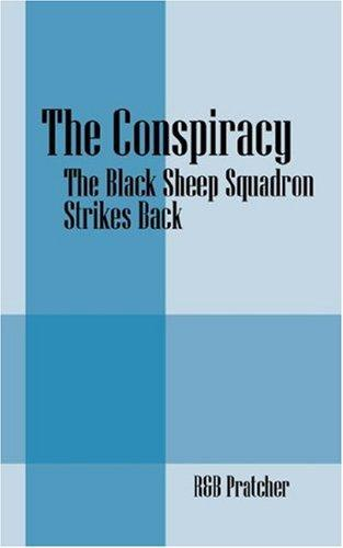 The Conspiracy by R&B Pratcher