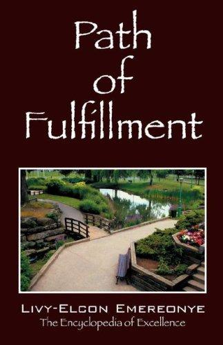 Path of Fulfillment by Livy-Elcon Emereonye