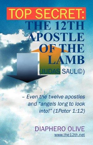 Top secret: the 12th Apostle of the Lamb by Diaphero Olive