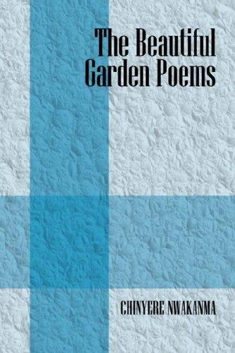 Beautiful Garden Poems by Chinyere Nwakanma