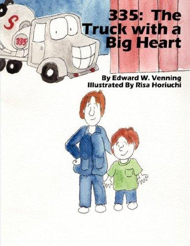 The Truck With a Big Heart by Edward W Venning