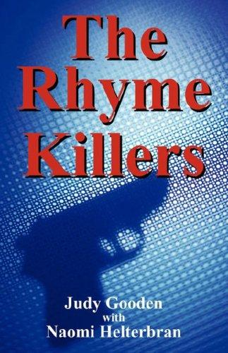 The Rhyme Killers by Judy Gooden