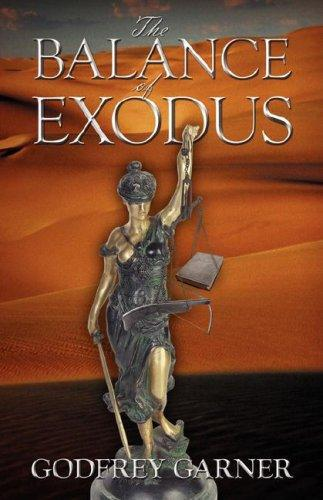 The Balance of Exodus by Dr. Godfrey Garner