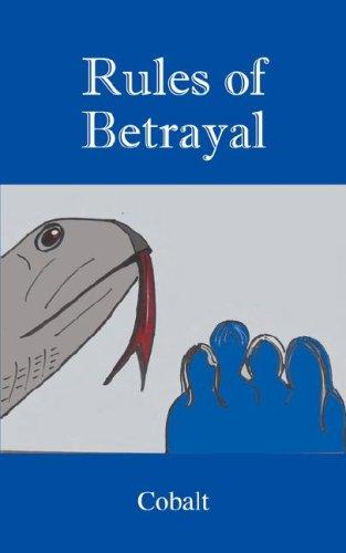 Rules of Betrayal by Cobalt