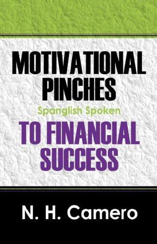 Motivational Pinches to Financial Success by N Hernandez Camero ESE