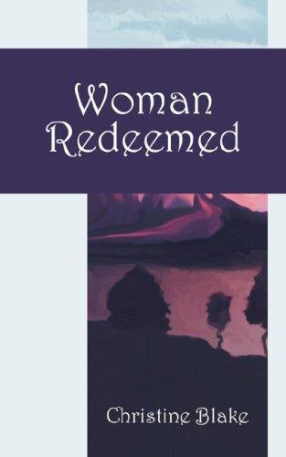 Woman Redeemed by Christine Blake