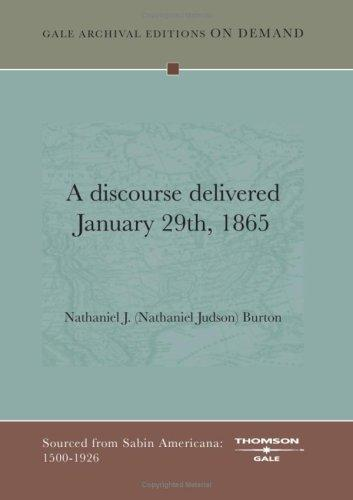 A discourse delivered January 29th, 1865 by Nathaniel J. (Nathaniel Judson) Burton