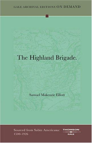 The Highland Brigade by Samuel Makenzie Elliott