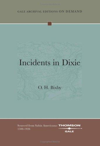 Incidents in Dixie by O. H. Bixby