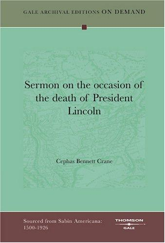 Sermon on the occasion of the death of President Lincoln by Cephas Bennett Crane