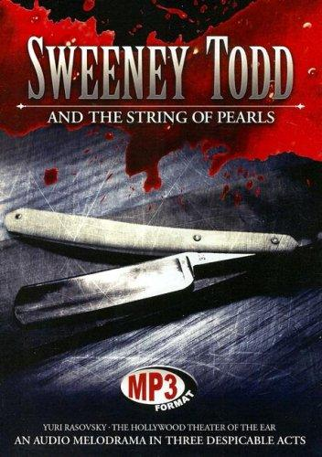 Sweeney Todd and the String of Pearls by Yuri Rasovski