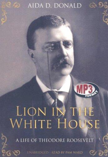 Lion in the White House by Aida Donald
