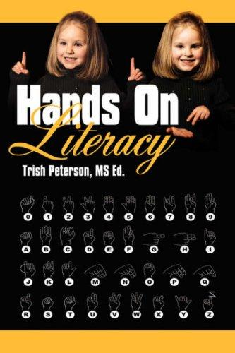 Hands On Literacy by Trish Peterson MS Ed.