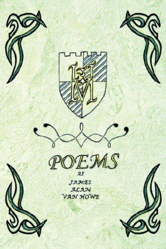 Poems of James Alan Van Howe by James Alan Van Howe