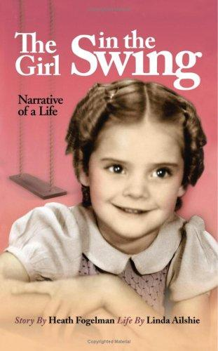 The Girl in the Swing by Heath Fogelman