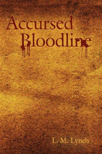 Accursed Bloodline by L. M. Lynch