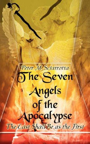 The Seven Angels of the Apocalypse by Peter Sciarrotta