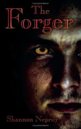 The Forger by Shannon Neprily