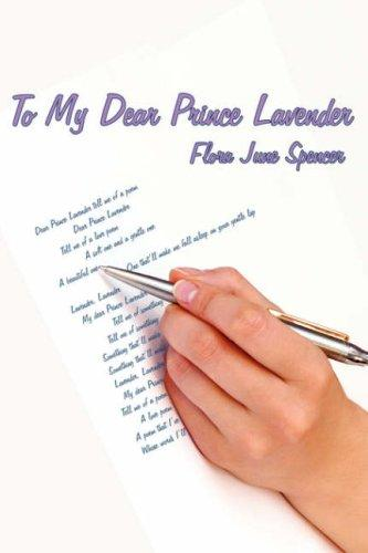 To My Dear Prince Lavender by Flora June Spencer