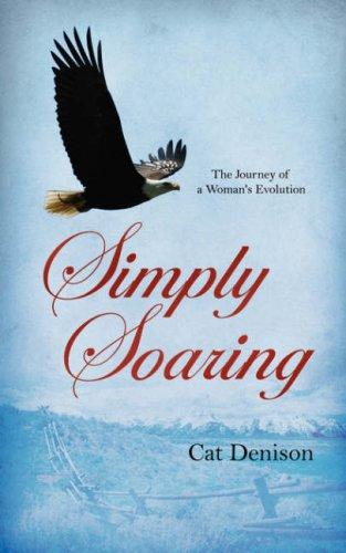 Simply Soaring by Cat Denison