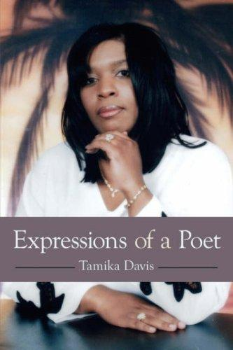 Expressions of a Poet by Tamika Davis