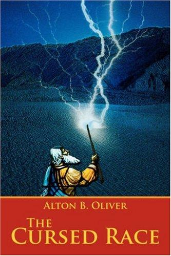 The Cursed Race by Alton B. Oliver