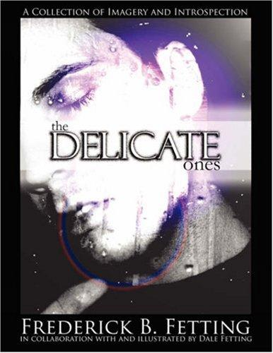 The Delicate Ones by Frederick B. Fetting