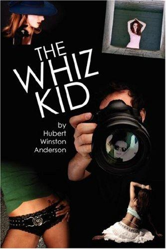 The Whiz Kid by Hubert Winston Anderson