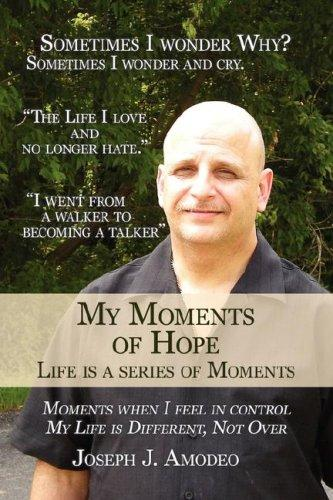 My Moments of Hope by Joseph J. Amodeo