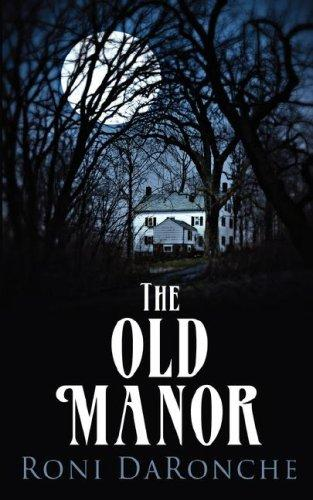 The Old Manor by Roni DaRonche