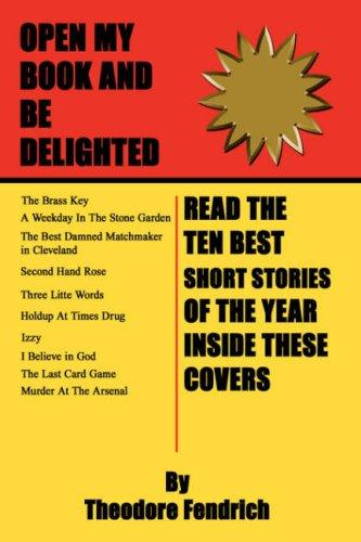 Ten Best Short Stories of the Year by Theodore Fendrich