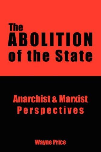 The Abolition of the State by Wayne Price