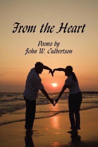 From the Heart by John W. Culbertson