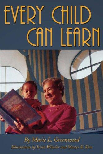 Every Child Can Learn by Marie, L. Greenwood