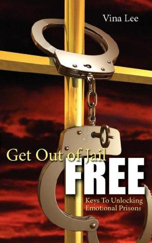 Get Out Of Jail FREE by Vina Lee