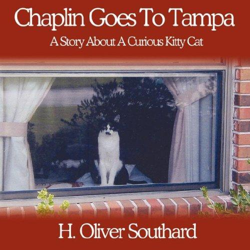 Chaplin Goes To Tampa by H. Oliver Southard