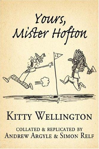 Yours, Mister Hofton by Kitty Wellington