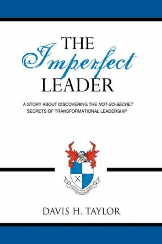 THE IMPERFECT LEADER by Davis, H. Taylor