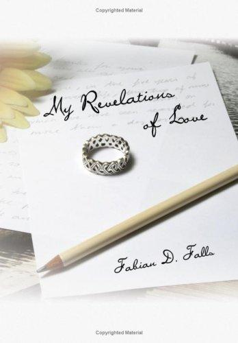 My Revelations of Love by Fabian D. Falls