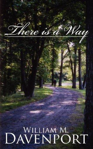 There is a Way by William M Davenport