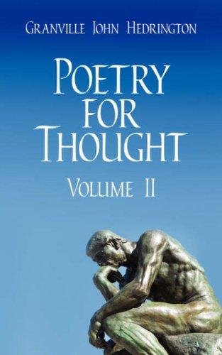 Poetry for Thought by Granville John Hedrington