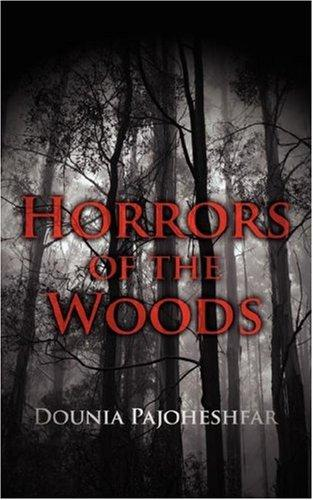Horrors of the Woods by Dounia Pajoheshfar