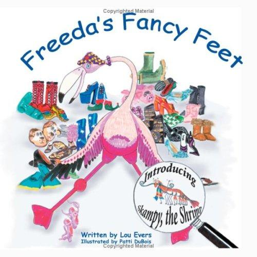 Freeda's Fancy Feet by Louise, R. Evers