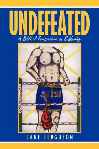 Undefeated by Lane Ferguson