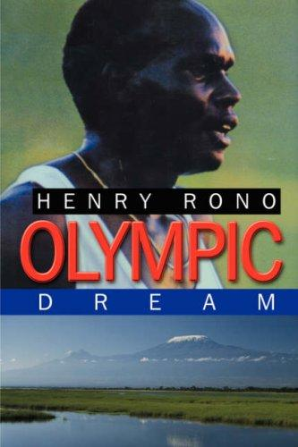 Olympic Dream by Henry Rono