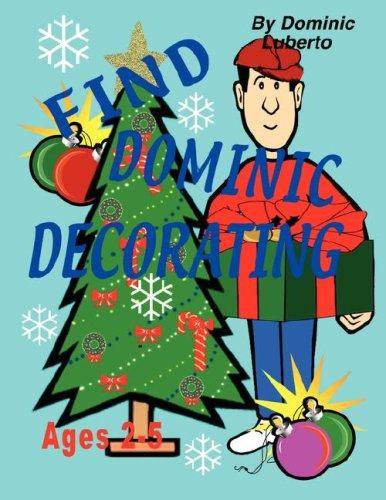 Find Dominic Decorating by Dominic Luberto
